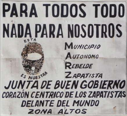 EZLN - Para todos todo nada para nosotros